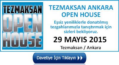 Tezmaksan Ankara Open House 29 Mayıs 2015 Ankara
