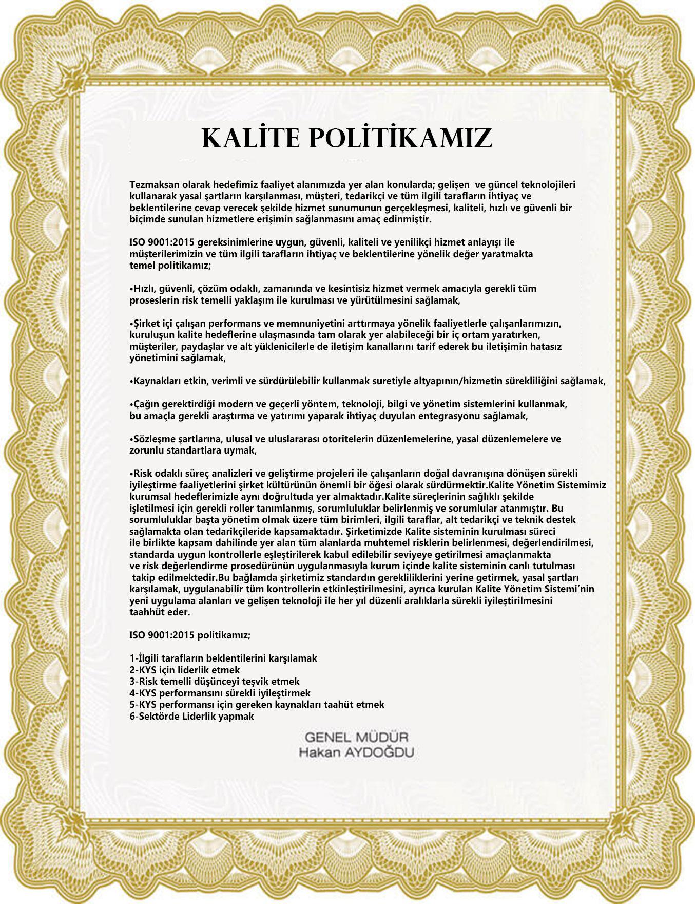 ISO 9001:2015 Politikamız