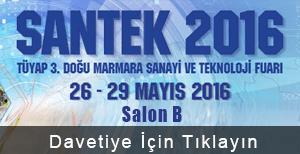Santek 2016 3.Doğu Marmara Sanayi ve Teknoloji Fuarı