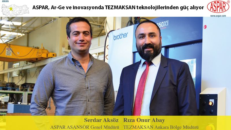 ASPAR, Ar-Ge ve inovasyonda TEZMAKSAN teknolojilerinden güç alıyor
