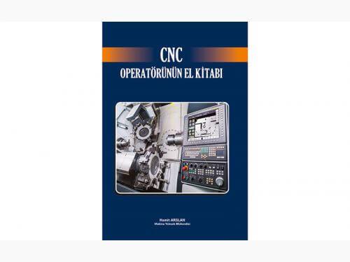 CNC Operatörünün El Kitabı Projemizi Tamamladık
