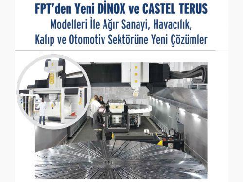 FPTden Yeni Dinox ve Castel Terus Modelleri ile Ağır Sanayi, Havacılık, Kalıp ve Otomotiv Sektörüne Yeni Çözümler