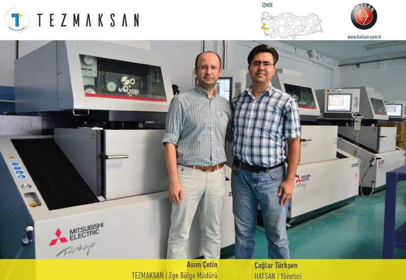 HATSAN, Mitsubishi Tel Erezyonları ile hassasiyet ve kaliteyi garantiledi