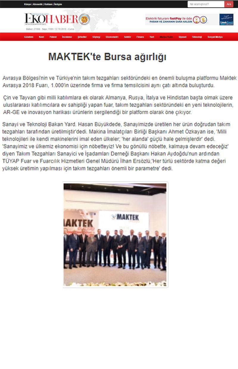 MAKTEK'te Bursa ağırlığı